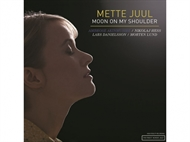 Mette Juul - Moon On My Shoulder (CD)