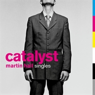 Martin Hall - Catalyst (Singles 1982-2007) (CD)