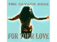 Savage Rose - For Your Love (Digipack) (CD)