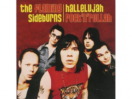 Flaming Sideburns - Hallelujah Rock\'n\'Rollah (CD)