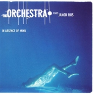 The Orchestra - Plays Jacob Riis (CD)
