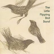The Little Flipping Bird Band - The Little Flipping Bird Band (CD)
